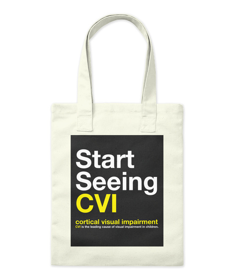 Start Seeing Cvi Cortical Visual Impaired Natural T-Shirt Front