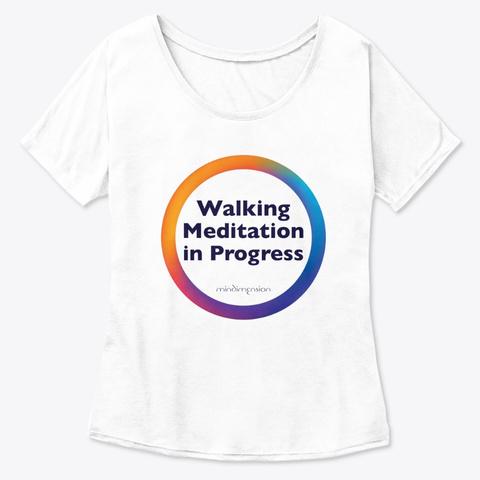 Walking Meditation White  T-Shirt Front