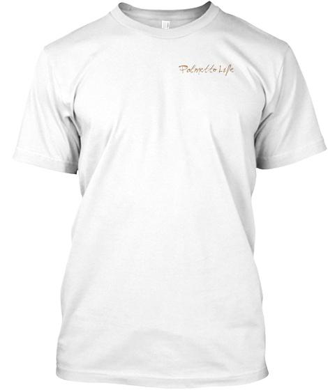 Polmetto Life White T-Shirt Front