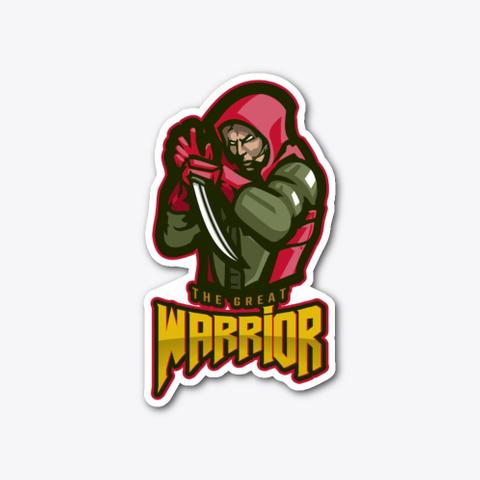 The Great Warrior Sticker Standard T-Shirt Front