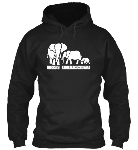 Love Elephants  Black Sweatshirt Front