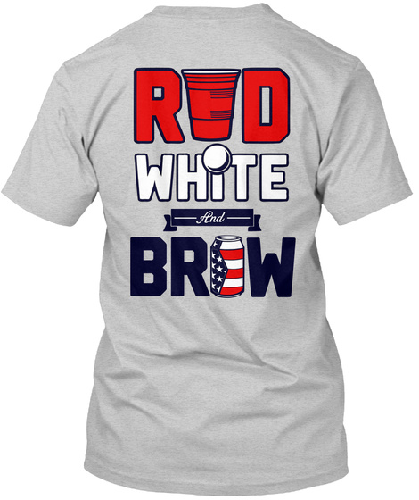 Red White And Brew Light Steel T-Shirt Back