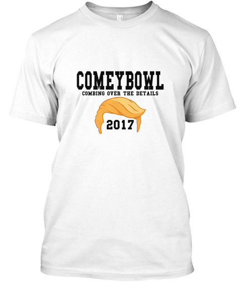 Comeybowl    Combing Over The Details 2017 White T-Shirt Front