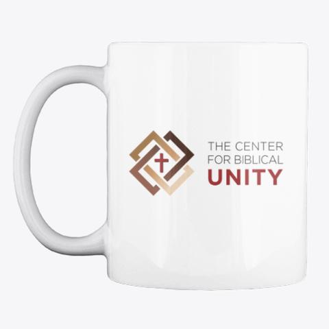 Center For Biblical Unity Mug White T-Shirt Front