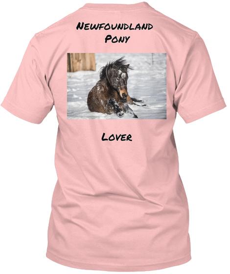 Newfoundland  Pony Lover Pale Pink T-Shirt Back