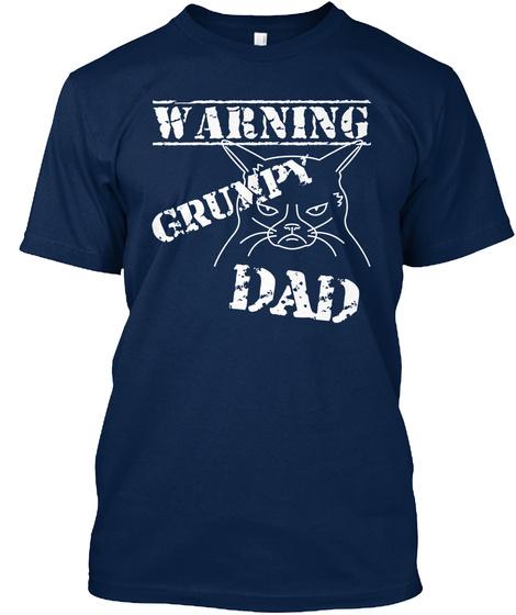 Warning Grumpy Dad Navy T-Shirt Front
