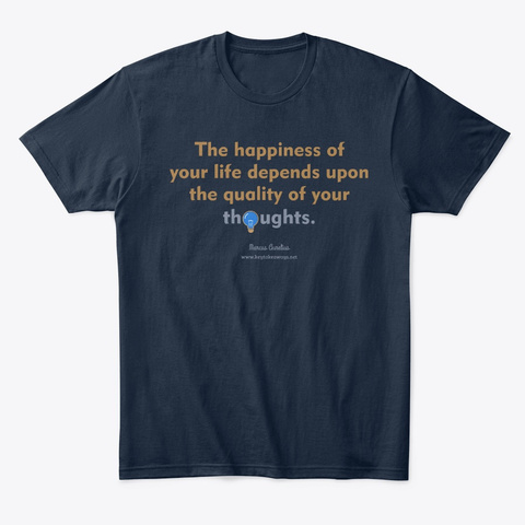 The Happiness Of Your Life New Navy T-Shirt Front