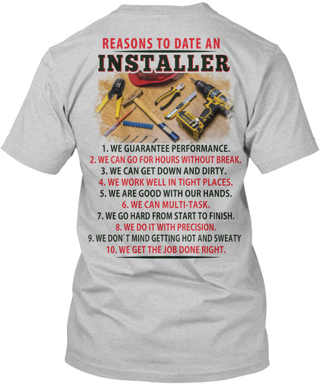 Reasons To Date An Installer Light Steel T-Shirt Back