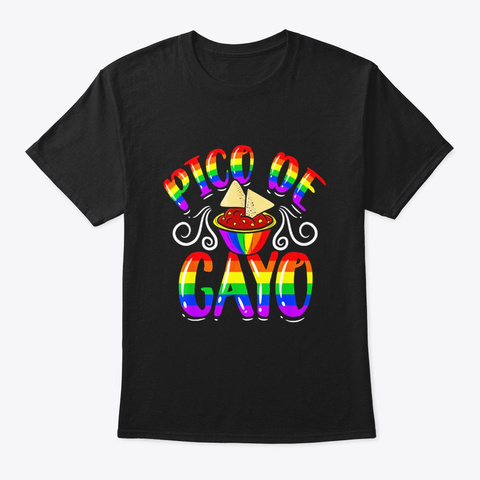 Pico De Gayo Rainbow Lgbt Shirt Gay Black T-Shirt Front