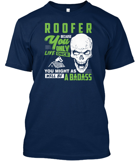 Roofer You Only Live Once T Shirt Navy T-Shirt Front