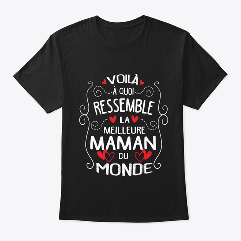 La Meilleure Maman Du Monde Black T-Shirt Front