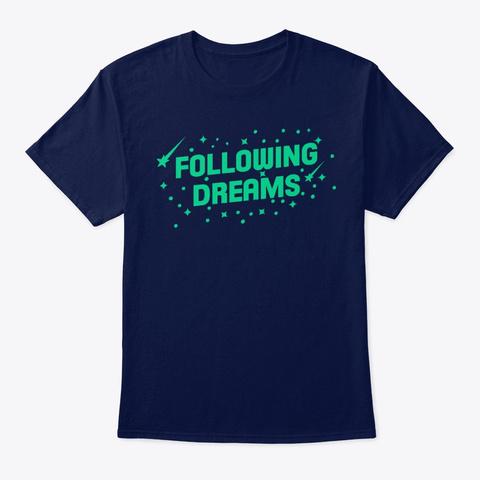 Following Dreams Navy T-Shirt Front
