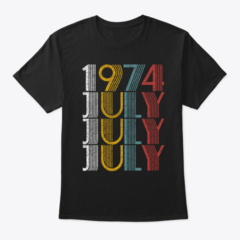 July 1974 Birthday Vintage Style Black T-Shirt Front
