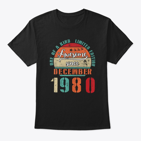 Awesome Since December 1980 Birthday Black T-Shirt Front