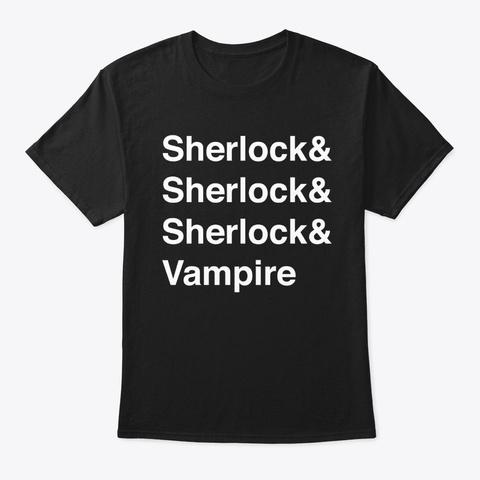 Four Sherlock Holmes And A Vampire Shirt Black T-Shirt Front