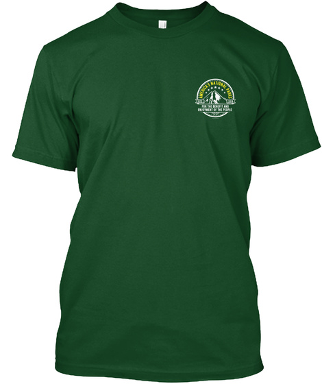 America's 60 National Parks   2 Sided Deep Forest T-Shirt Front