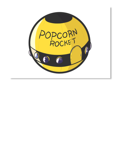 Popcorn Rocket Sticker White T-Shirt Front