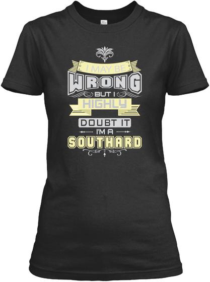 May Be Wrong Southard T Shirts Black T-Shirt Front