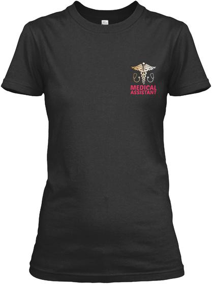 Medical Assistant Black T-Shirt Front