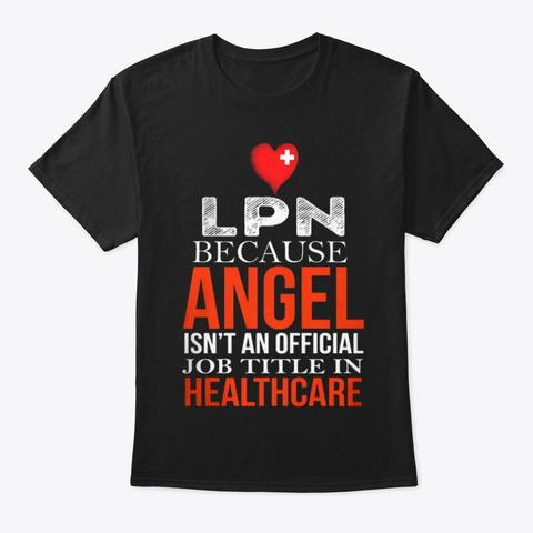 Licensed Practical Nurse   623 Black T-Shirt Front