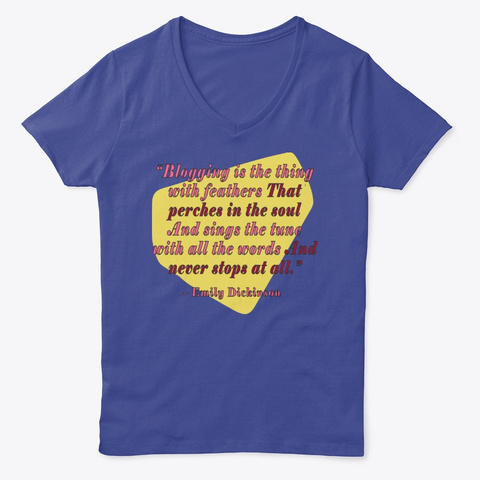 Emily Dickinson, Blogger Deep Royal T-Shirt Front