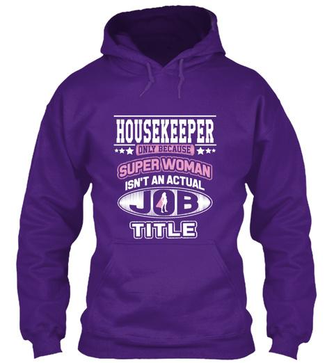Super Woman Housekeeper Purple T-Shirt Front