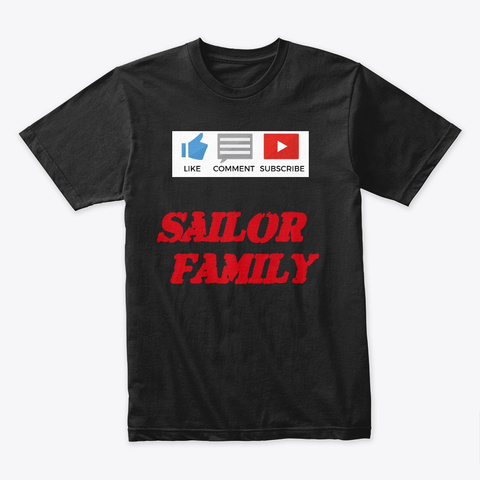 Subscribe Sailor Family Black T-Shirt Front