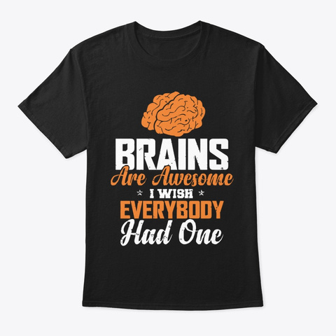 Brains Are Awesome Black T-Shirt Front