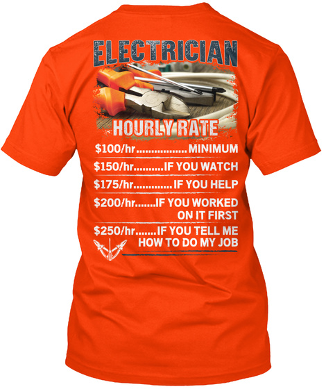 Electrician Hourly Rate Orange T-Shirt Back