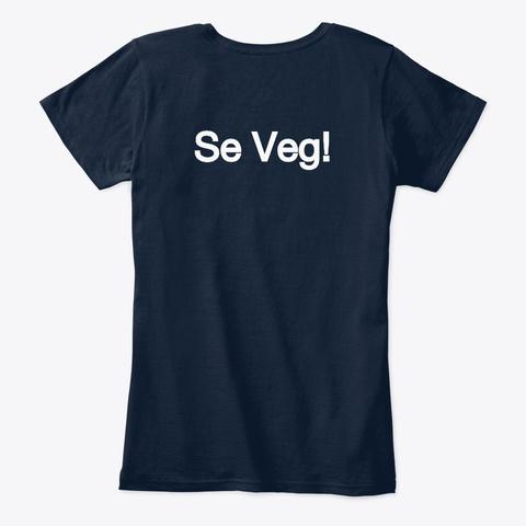 """Veganismo = Justicia"" Se Veg! New Navy T-Shirt Back"