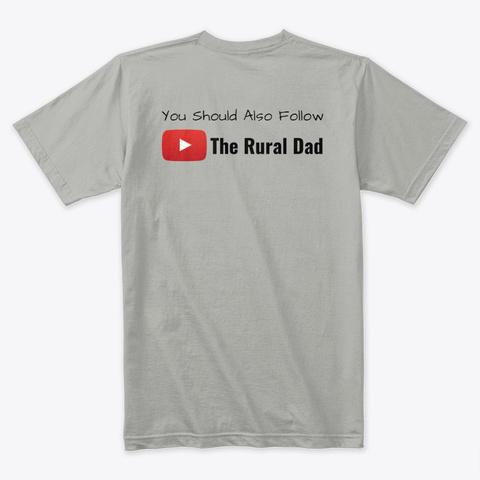 The Rural Dad Logo Tee Light Grey T-Shirt Back