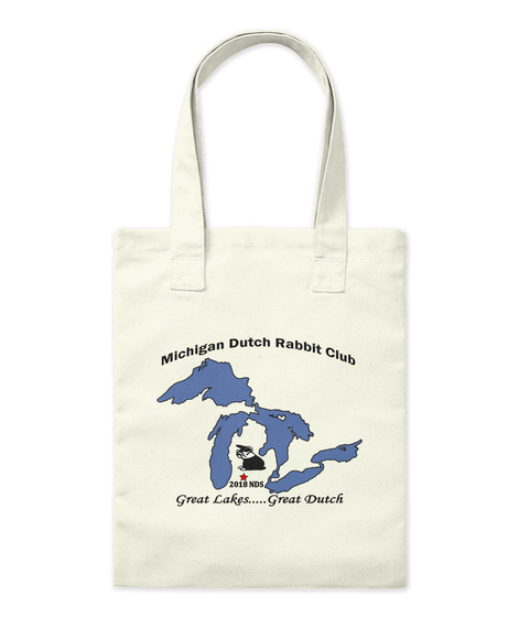Michigan Dutch Rabbit Club 2018 Nfs Great Lakes.....Great Dutch Natural Tote Bag Front
