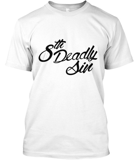 8th Deadly Six White T-Shirt Front