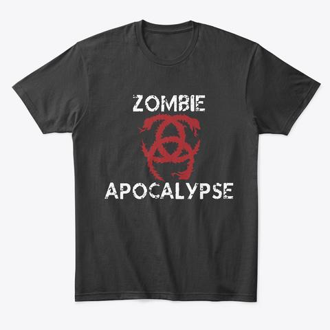 Zombie Apocalypse T Shirt Black T-Shirt Front