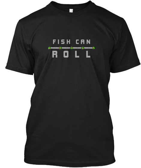 Fish Can Roll Nuclear Throne Black T-Shirt Front
