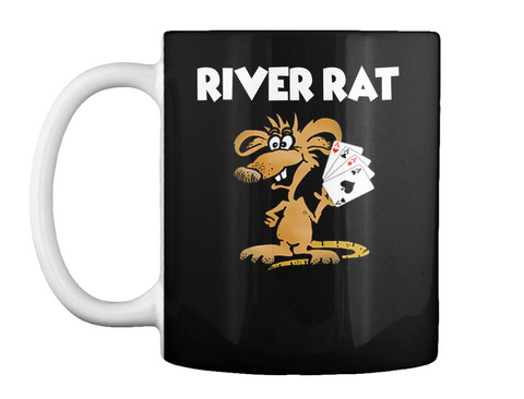 River Rat Mug  Black Mug Front
