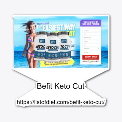 Befit Keto Cut Pills For Usa 2020 Standard T-Shirt Front