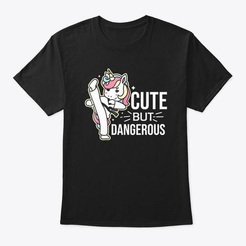 Martial Arts Unicorn Cute But Dangerous Black T-Shirt Front