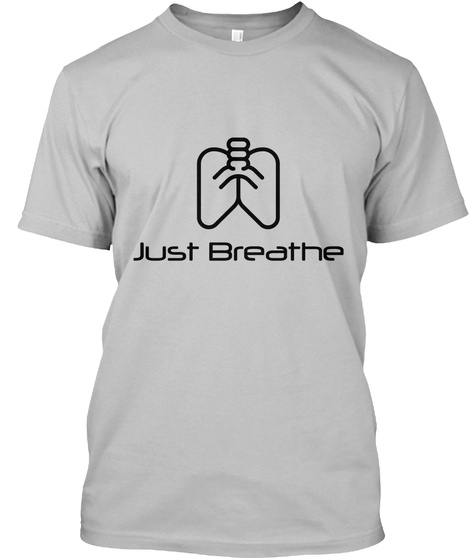 Just Breathe Sport Grey T-Shirt Front