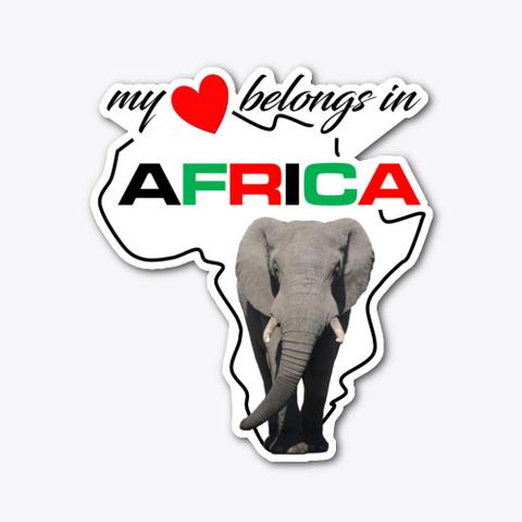 My Heart Belongs In Africa   Elephant Standard T-Shirt Front