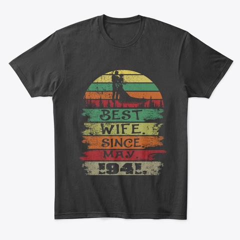 Best Wife Since May 1941 Vintage Hoodie Tshirt