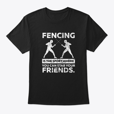 2 Fencers With Epee |  Fencing Duel Black T-Shirt Front