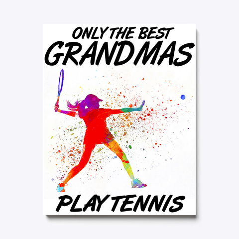 The Tennis Grandma Canvas White T-Shirt Front
