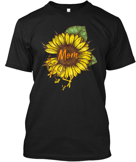 Mom Sunflower Dragonfly Tshirt Black T-Shirt Front
