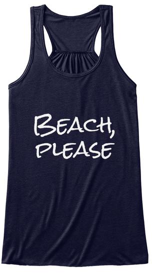 Beach, Please  Midnight T-Shirt Front