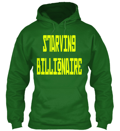 Starving Billionaire Irish Green Sweatshirt Front