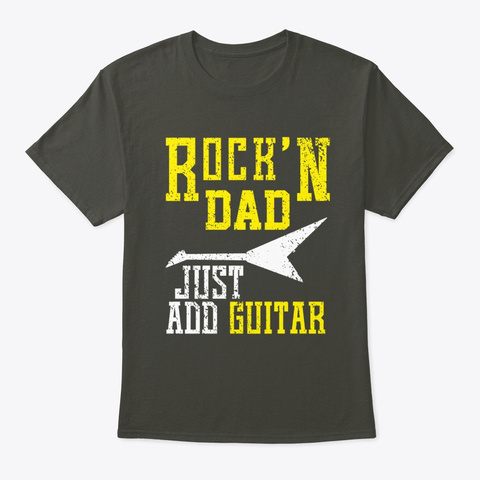 Rock Dad Just Add Guitar, Electric Smoke Gray T-Shirt Front