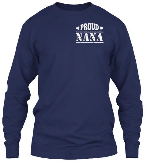 Proud Nana Navy Long Sleeve T-Shirt Front