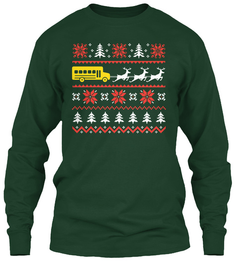 School Bus Driver   Holiday Ugly Sweater Forest Green Long Sleeve T-Shirt Front