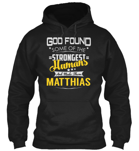 Matthias   Strongest Humans Black T-Shirt Front